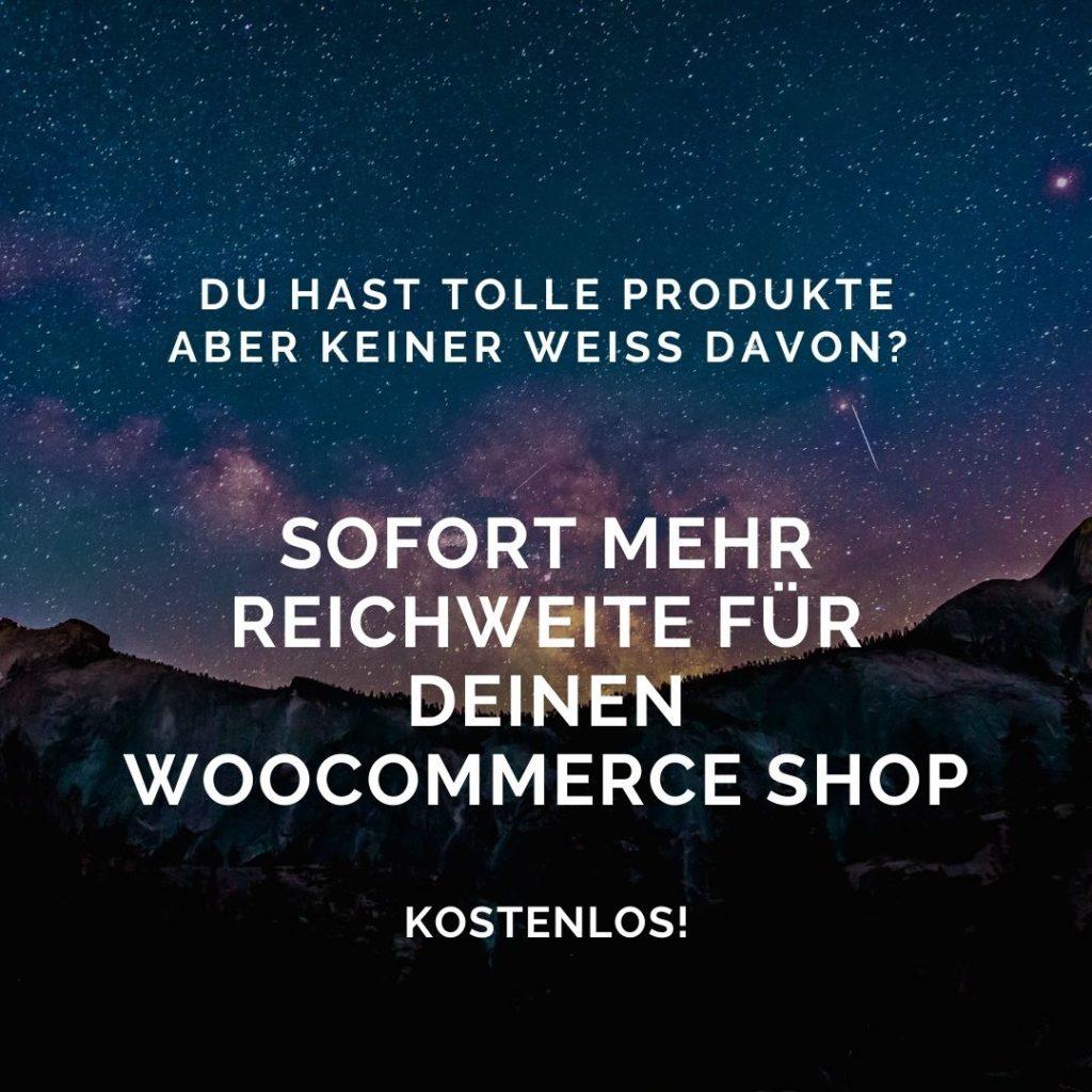 Mehr Reichweite für deinen WooCommerceShop